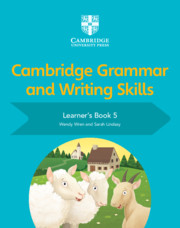 Cambridge Grammar and Writing Skills Learner's Book 5