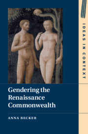 Gendering the Renaissance Commonwealth