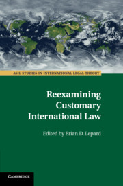 Reexamining Customary International Law