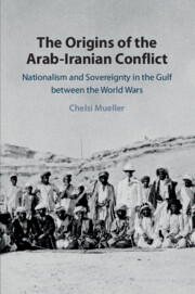 The Origins of the Arab-Iranian Conflict