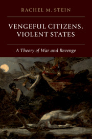 Vengeful Citizens, Violent States