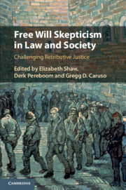 Free Will Skepticism in Law and Society