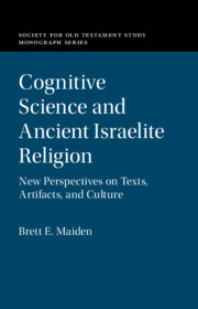Cognitive Science and Ancient Israelite Religion