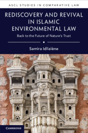 Rediscovery and Revival in Islamic Environmental Law