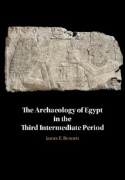The Archaeology of Egypt in the Third Intermediate Period