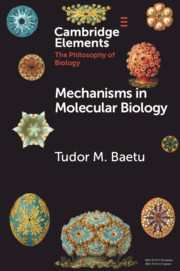 Mechanisms in Molecular Biology