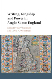 Writing, Kingship and Power in Anglo-Saxon England