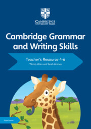 Cambridge Grammar and Writing Skills Teacher's Resource with Cambridge Elevate 4–6