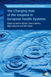 The Changing Role of the Hospital in European Health Systems