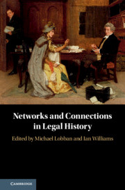Networks and Connections in Legal History