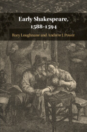 Early Shakespeare, 1588–1594