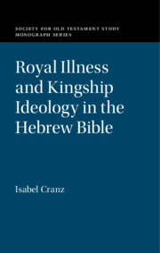 Royal Illness and Kingship Ideology in the Hebrew Bible