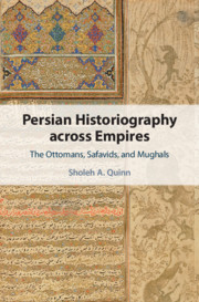 Persian Historiography across Empires