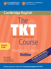 The TKT Course Modules 1, 2 and 3 2nd Edition