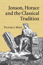 Jonson, Horace and the Classical Tradition