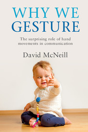 Why We Gesture