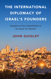 Image result for The International Diplomacy of Israel's Founders: Deception at the United Nations in the Quest for Palestine