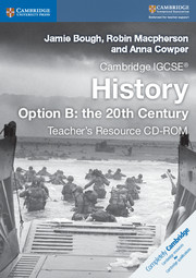 Cambridge IGCSE® History Option B: the 20th Century Teacher's Resource CD-ROM