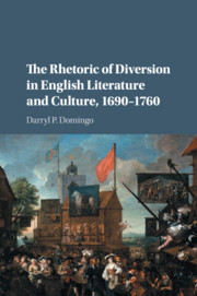 The Rhetoric of Diversion in English Literature and Culture, 1690–1760