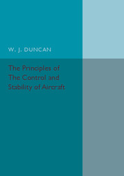 The Principles of the Control and Stability of Aircraft