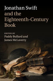 Jonathan Swift and the Eighteenth-Century Book