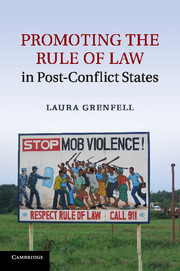 Promoting the Rule of Law in Post-Conflict States