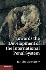 Towards the Development of the International Penal System
