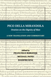 Pico della mirandola oration dignity man new translation and ...