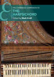The Cambridge Companion to the Harpsichord