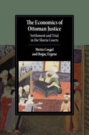 The Economics of Ottoman Justice