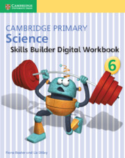 Cambridge Primary Science Skills Builder 6