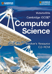 Cambridge IGCSE® and O Level Computer Science Teacher's Resource CD-ROM