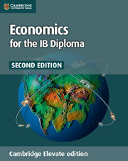 Economics for the IB Diploma Cambridge Elevate Edition (2 Years)