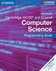 Cambridge IGCSE® and O Level Computer Science Programming Book for Python