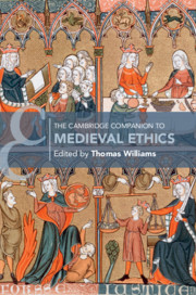 The Cambridge Companion to Medieval Ethics