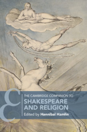 The Cambridge Companion to Shakespeare and Religion