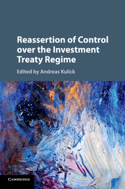 Reassertion of Control over the Investment Treaty Regime