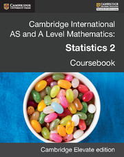 Cambridge International AS and A Level Mathematics: Statistics 2 Revised Edition Cambridge Elevate edition (2 Years)