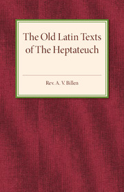 The Old Latin Texts of the Heptateuch