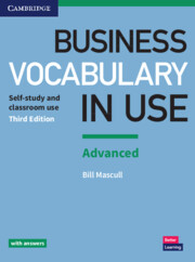 Business Vocabulary in Use: Advanced 3rd Edition