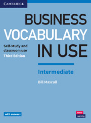Business Vocabulary in Use: Intermediate 3rd Edition