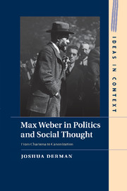 Max Weber in Politics and Social Thought