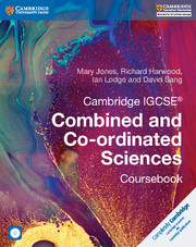 Cambridge IGCSE® Combined and Co-ordinated Sciences