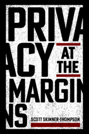 Privacy at the Margins