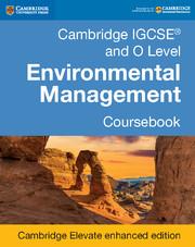 Cambridge IGCSE® and O Level Environmental Management Coursebook Cambridge Elevate Enhanced Edition (2 Years)