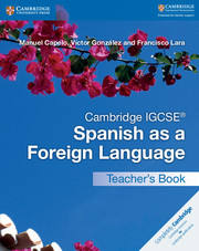 Cambridge IGCSE® Spanish as a Foreign Language Teacher's Book