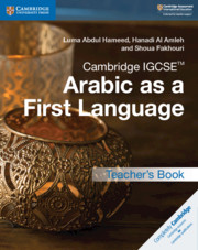 Cambridge IGCSE® Arabic as a First Language Teacher's Book