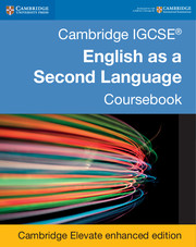 Cambridge IGCSE® English as a Second Language Coursebook Cambridge Elevate Enhanced Edition (2 Years)