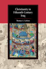Christianity in Fifteenth-Century Iraq