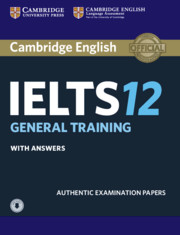 Cambridge IELTS 12 General Training Student's Book with Answers with Audio